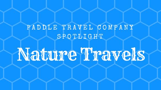 Paddle Travel Company Spotlight Nature Travels