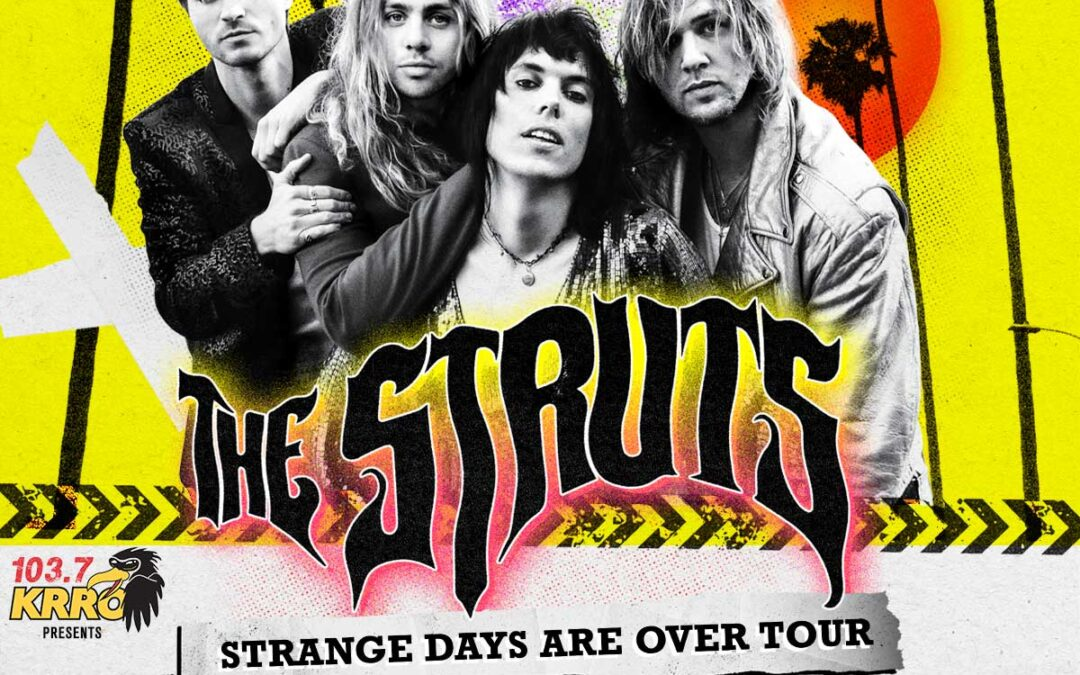 New Concert Announcement: THE STRUTS