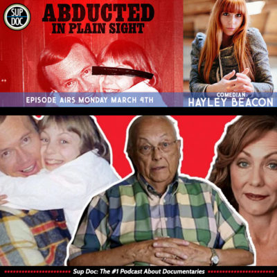 Ep 109 ABDUCTED IN PLAIN SIGHT with comedian Hayley Beacon