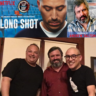 Ep 117 LONG SHOT with journalist Andrew Dalton