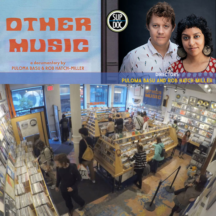 Ep 140 OTHER MUSIC directors Puloma Basu and Rob Hatch-Miller