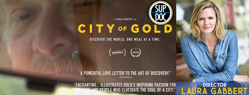 Ep 144 CITY OF GOLD with Director Laura Gabbert