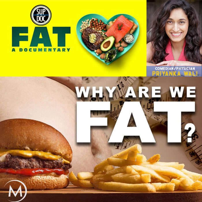 Ep 145 FAT with comedian/physician Priyanka Wali
