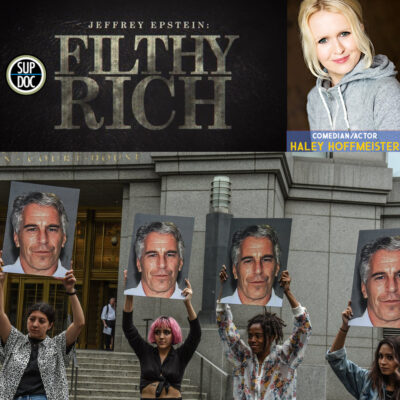 Ep 146 Jeffrey Epstein: Filthy Rich with comedian Haley Hoffmeister