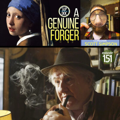 Ep 151 A GENUINE FORGER with comedian Scott Simpson