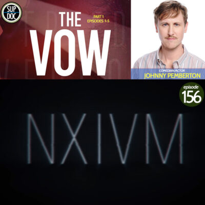 Ep 156 The Vow with comedian and actor Johnny Pemberton