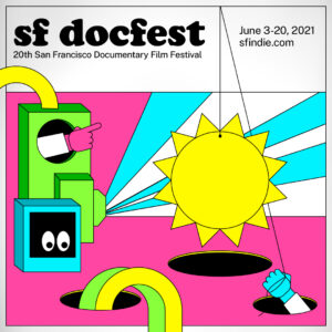 SF Docfest and Sup Doc