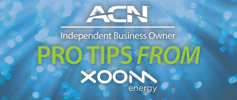 XOOM Energy Pro Tips