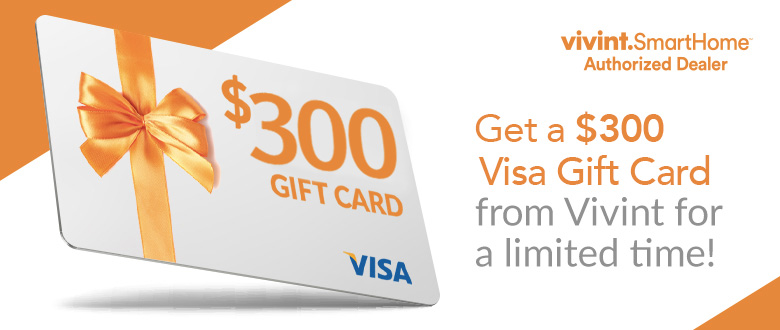 Vivint $300 Gift Card Promotion