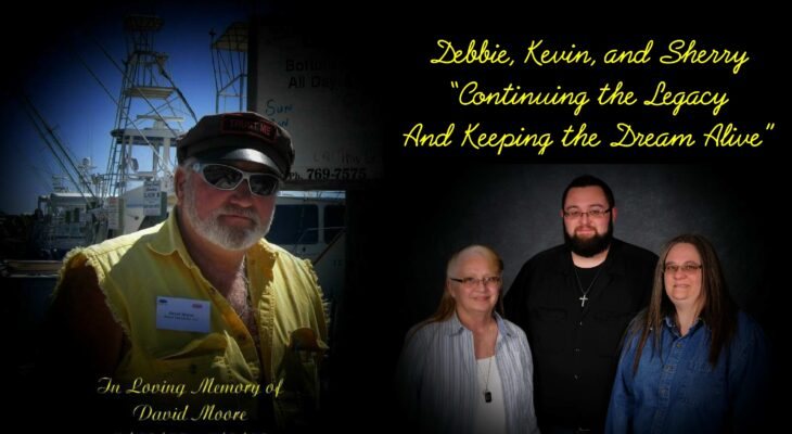 Debbie, Kevin, and Sherry Keeping The Dream Alive in Memory of David Moore