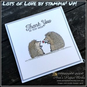 Love you Lots stamp set, Ann's PaperWorks  Ann Lewis  Stampin' Up! (Aus) online store 24/7