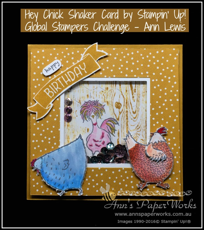 Hey Chick Shaker Card, March Global Stampers Challenge, Sale-a-Bration, Stampin' Up! Ann's PaperWorks, Ann Lewis, Stampin' Up! (Aus) Stampin' Up! 2017 Occasions Catalogue  online store