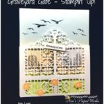Graveyard Gate by Stampin' Up!, Graveyard Gate Thinlits, Stampin' Up! 2017 Christmas Holiday Catalogue Ann's PaperWorks  Ann Lewis  Stampin' Up! (Aus) online store 24/7