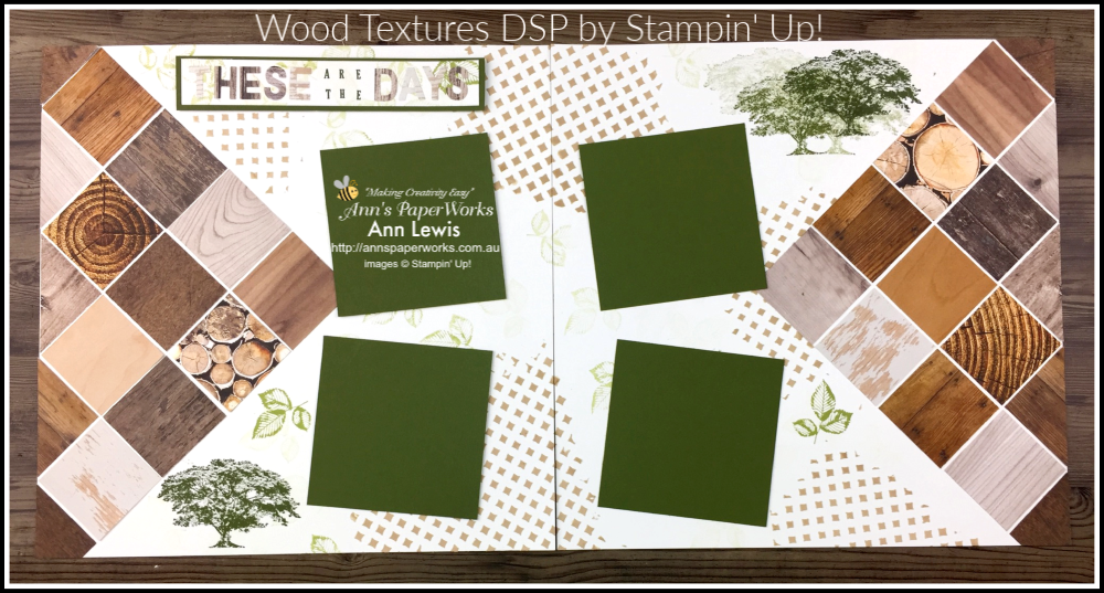 Rooted in Nature Stamp Set, double page scrapbooking layout, Wood Textures DSP (retired), Mixed Media,  Stampin' Up!  Ann's PaperWorks, Ann Lewis Stampin' Up! (Aus)|Scrapbooking/Project Life class,  available from my online store 24/7