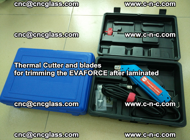 Thermal Cutter and blades for trimming the EVALAM after laminated (11)