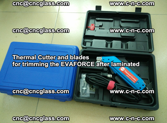 Thermal Cutter and blades for trimming the EVALAM after laminated (3)