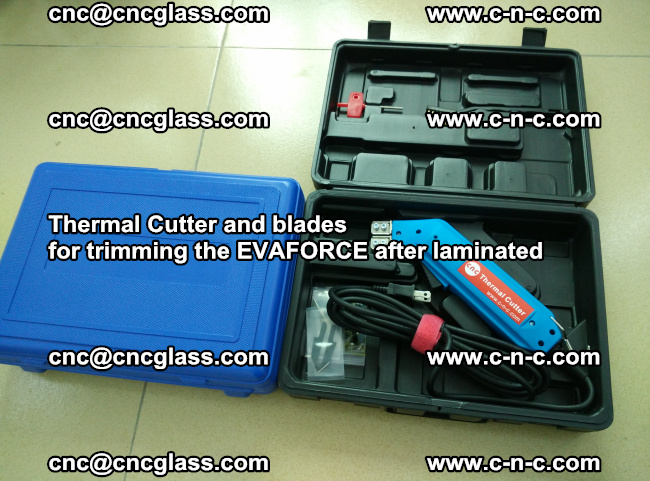 Thermal Cutter and blades for trimming the EVALAM after laminated (4)
