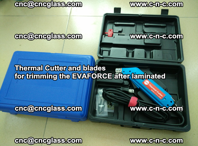 Thermal Cutter and blades for trimming the EVALAM after laminated (5)
