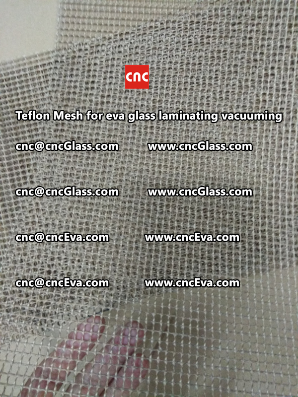 mesh for helping vacuuming of glass laminating (3)
