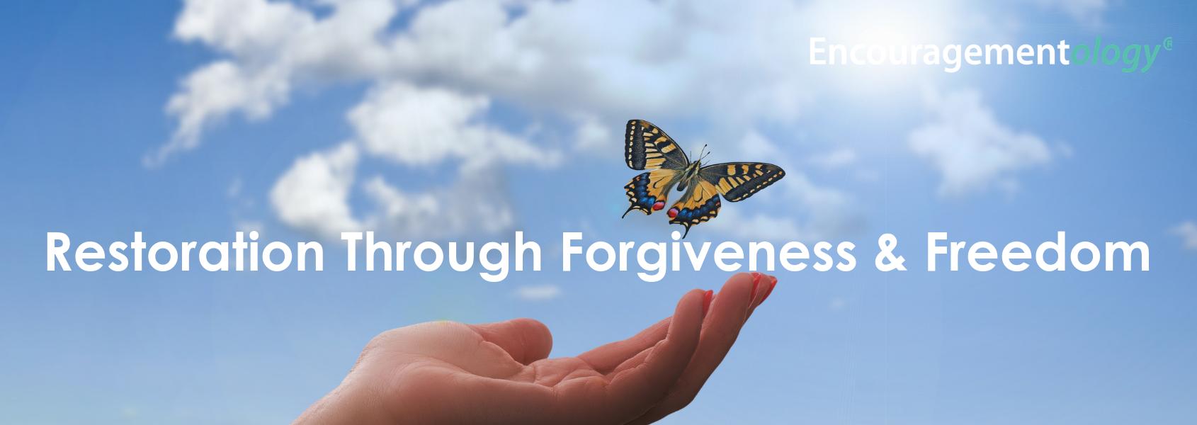 Restoration through forgiveness and freedom