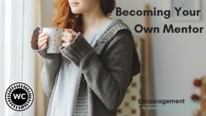 WOMEN CONNECT - Becoming Your Own Mentor