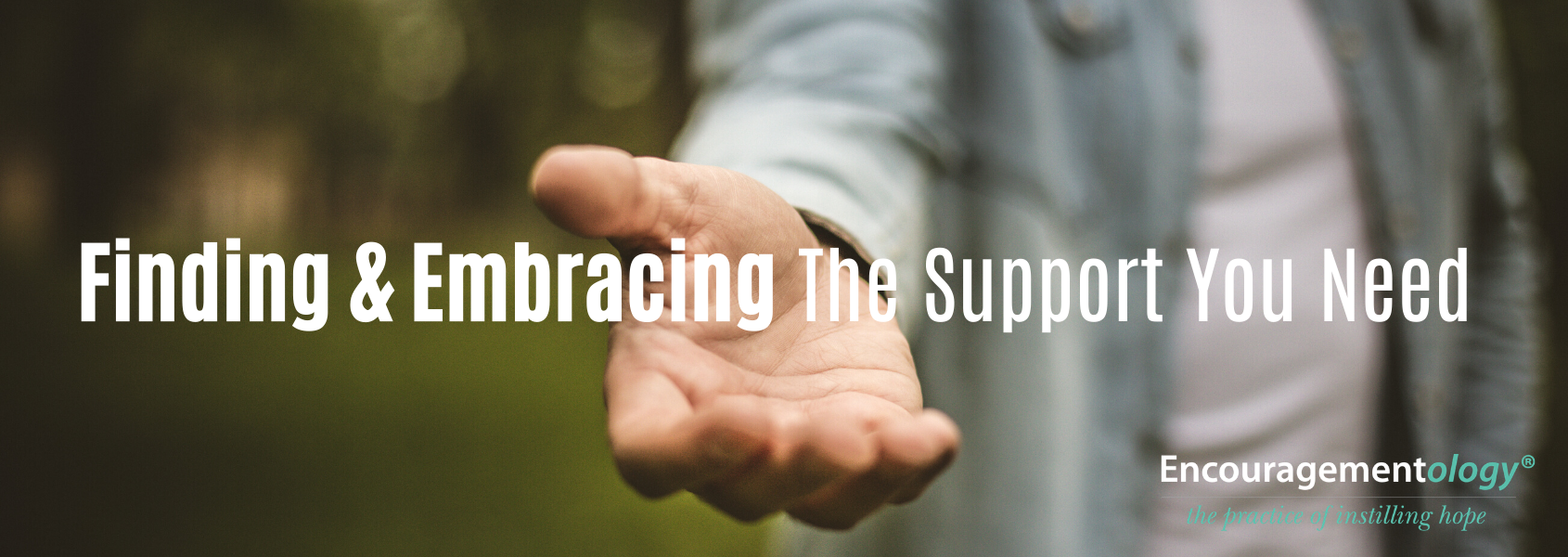 Reaching out a hand for support