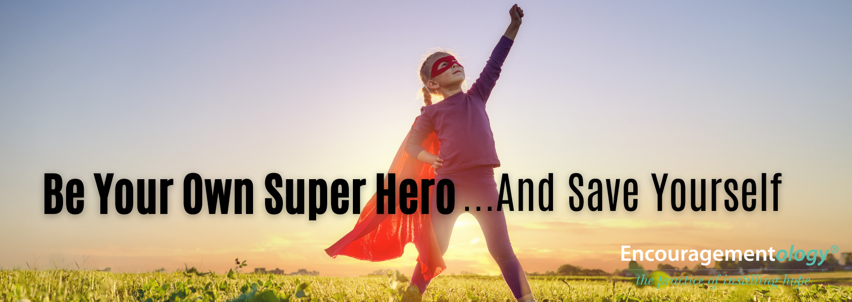 Being Your Own Superhero