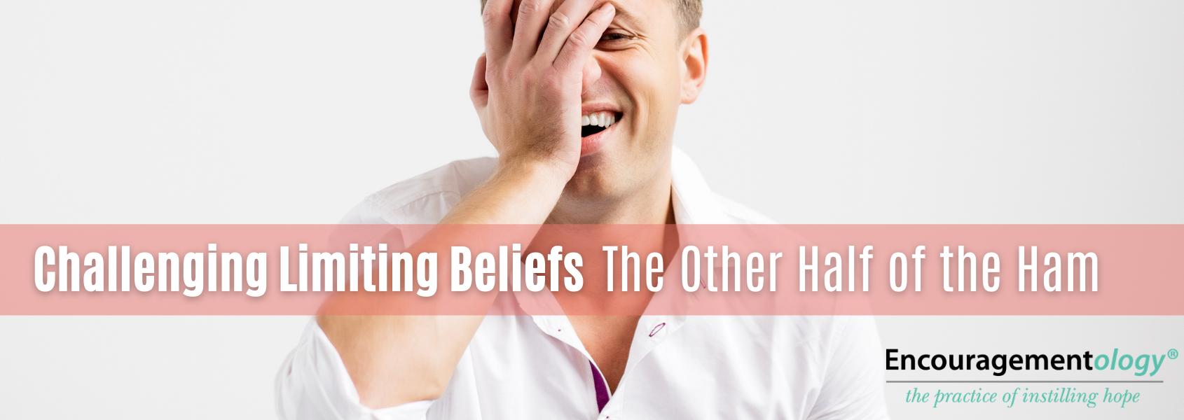 Challenging Limiting Beliefs