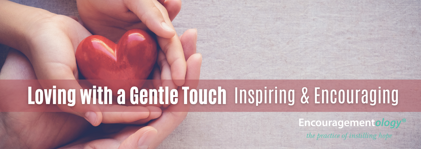 Loving with a gentle touch