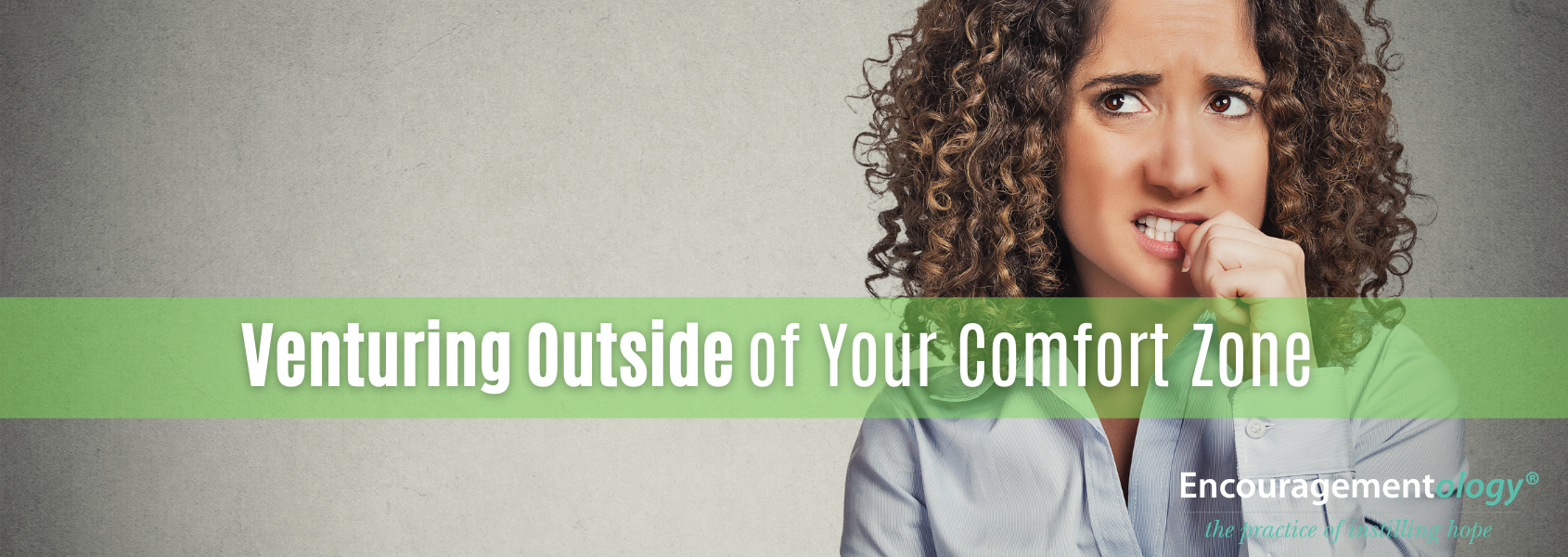 Venturing Outside of Your Comfort Zone