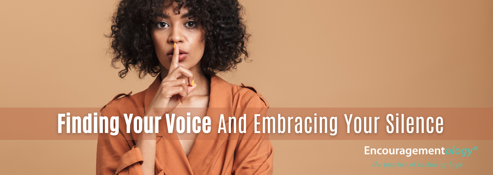 Finding Your Voice And Embracing Your Silence