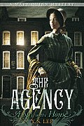 The Agency #01: A Spy in the House cover image