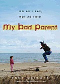 My Bad Parent cover image