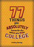 77 Things You Absolutely Have to Do cover image
