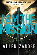 I Am the Mission cover image