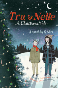 Tru and Nelle A Christmas Tale cover image