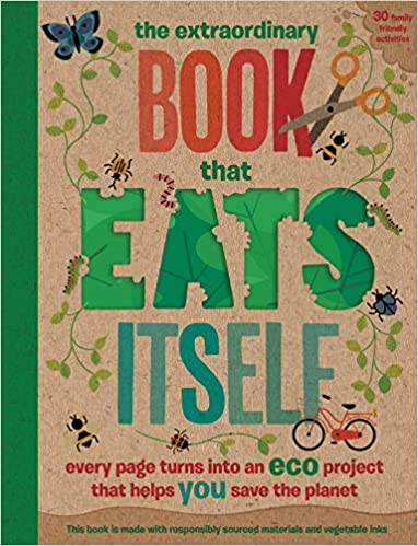 The Extraordinary Book That Eats Itself cover image