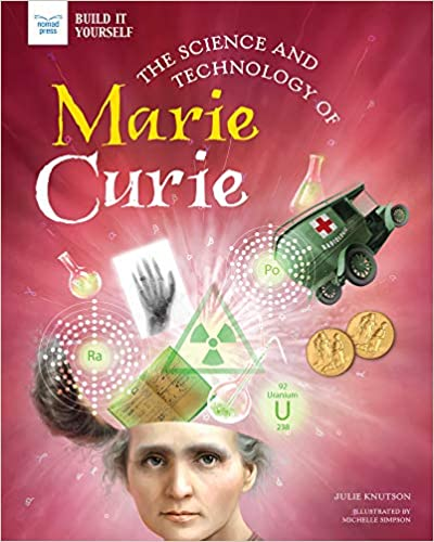 The Science and Technology of Marie Curie cover image