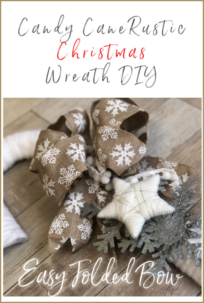 Looking for some Christmas Wreath ideas? Learn how to make super Easy Candy Cane Rustic Christmas Wreath.Easy Folded Bow diy