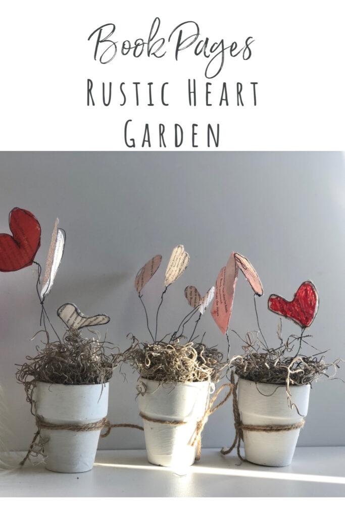 Book pages heart garden to decorate your window for Valentines Day. Super cute budget friendly decor. Upscycle Rustic home decor idea.