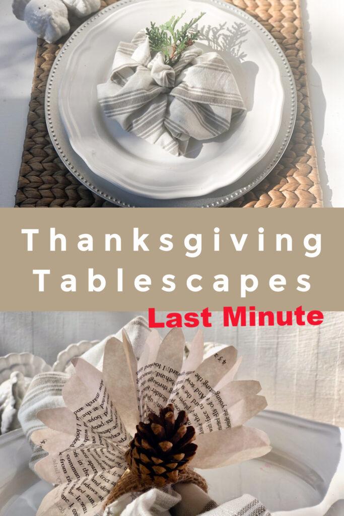 Last minute Fall Thanksgiving Tablescape idea. Napkin rings ideas . Thanksgiving table settings