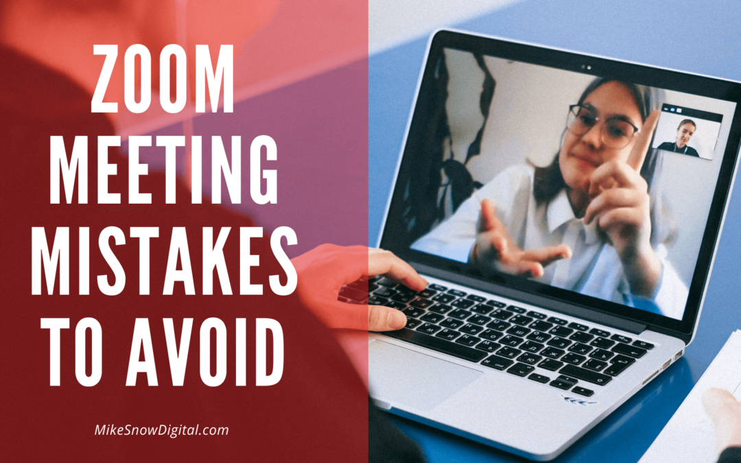 Zoom Meeting Mistakes To Avoid