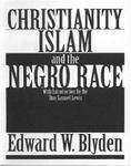 christianity-islam-negro-race-edward-wilmot-blyden-paperback-cover-art