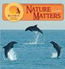 Nature Matters Summer 2016
