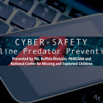 Cyber-Safety: Online Predator Prevention Training: October 30, 2018, Rochester, NY
