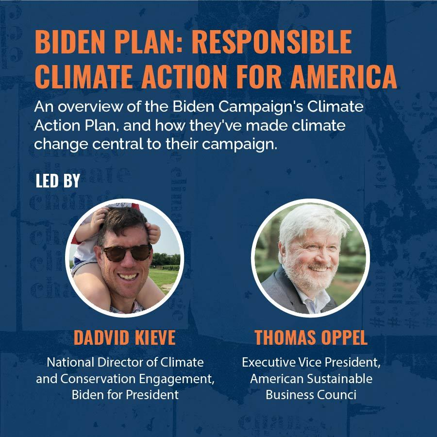 biden plan responsible climate action for america session with david kieve and thomas oppel