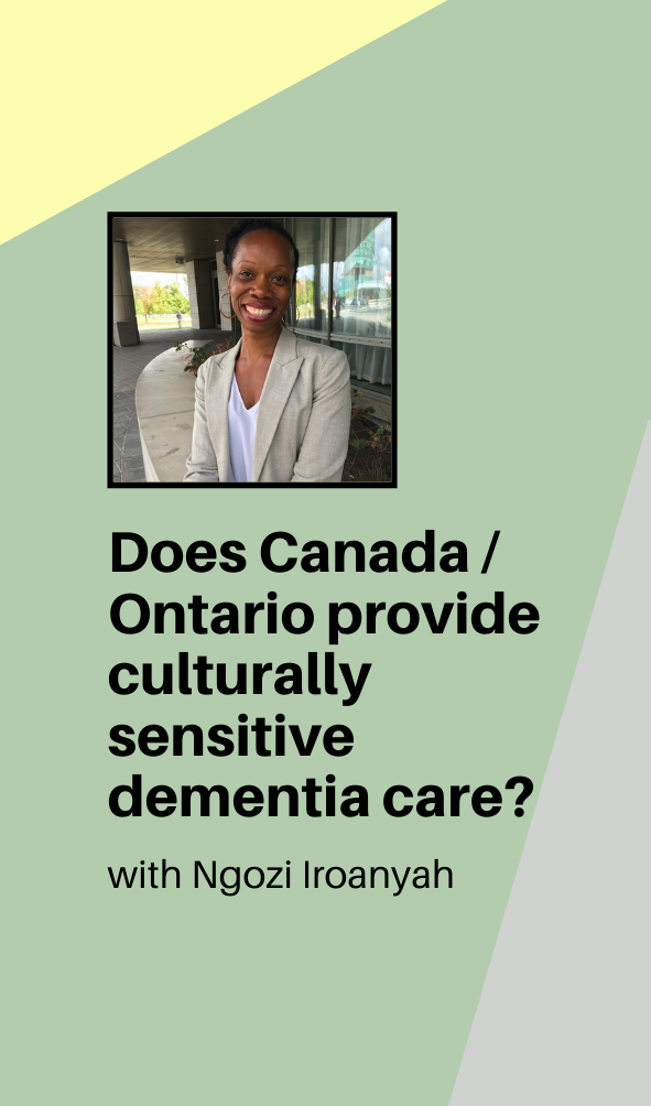 ngozi iroanyah webinar poster asking if canada provides culturally sensitive dementia care