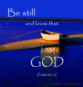 Be-still-and-know-that-I-am-God-inspirationandhope