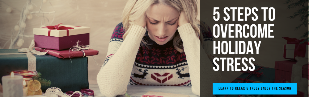 Holiday Stress, Holiday Eating, Holiday Planning