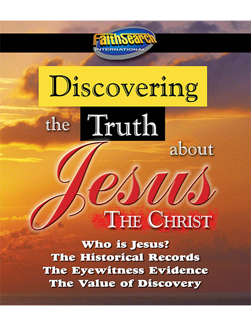 Discovering the Truth about Jesus